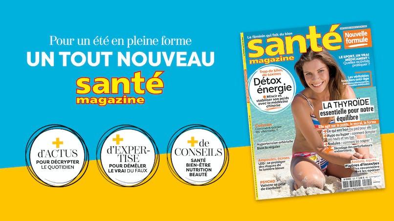 Un nouveau Santé magazine plus proche de vous