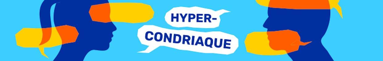 Hypercondriaque