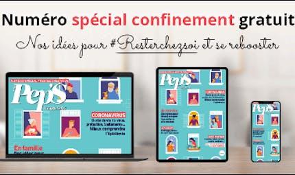 Découvrez le e-magazine Plus de Pep's spécial confinement !