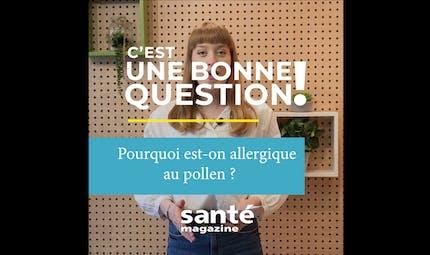 Pourquoi est-on allergique au pollen ? (Vidéo)
