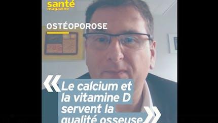 Faut-il prendre de la vitamine D et du calcium pour prévenir l'ostéoporose ? Réponse en vidéo