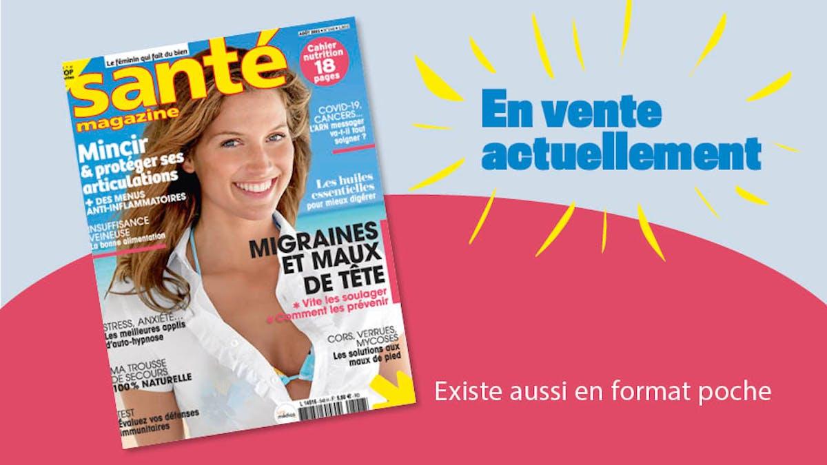 Le Santé magazine d'août 2021 est sorti !
