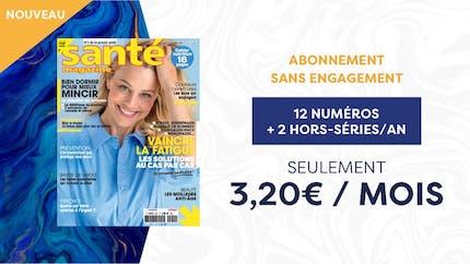 Santé Magazine lance son offre d'abonnement sans engagement