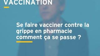 Se faire vacciner contre la grippe en pharmacie, comment ça se passe ?