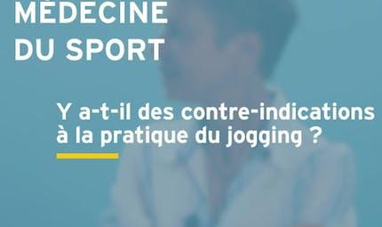 Quelles contre-indications à la pratique du jogging ?