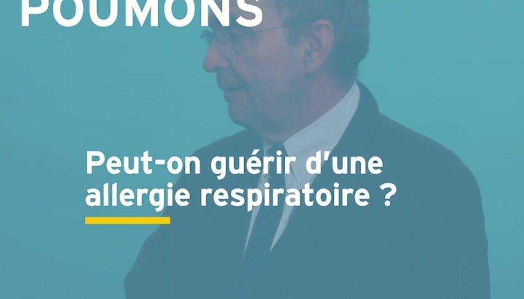 Peut-on guérir d'une allergie respiratoire ? Réponse en vidéo