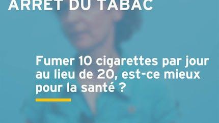Est-ce aussi dangereux de fumer 10 cigarettes par jour que 20 ?