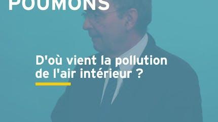 D'où vient la pollution de l'air intérieur ? Réponse en vidéo