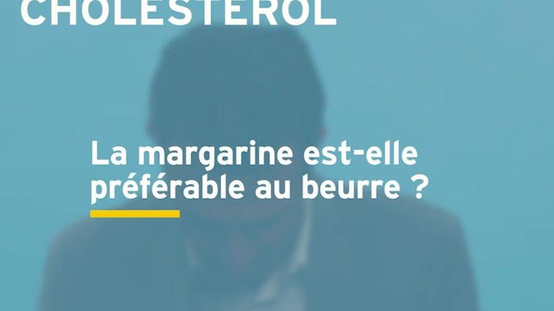 Faut-il préférer le beurre à la margarine en cas de cholestérol ? Réponse en vidéo