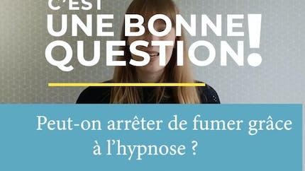 Peut-on arrêter de fumer grâce à l'hypnose ? (Vidéo)