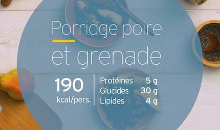Porridge poire et grenade